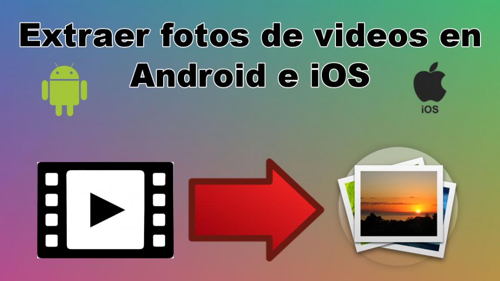 Aplicación para extraer fotos de un video