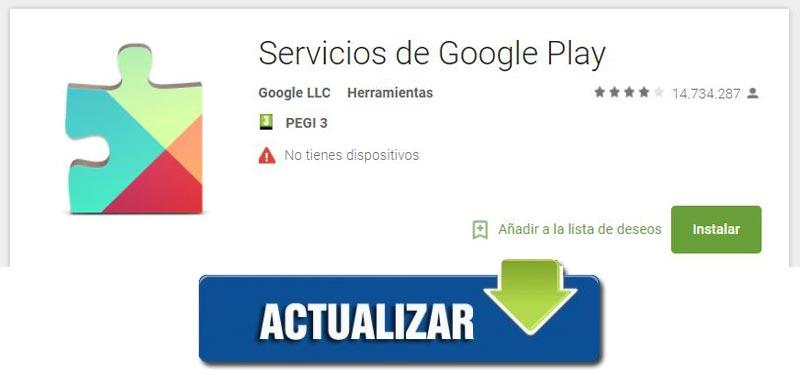 Cómo actualizar el servicio Google Play