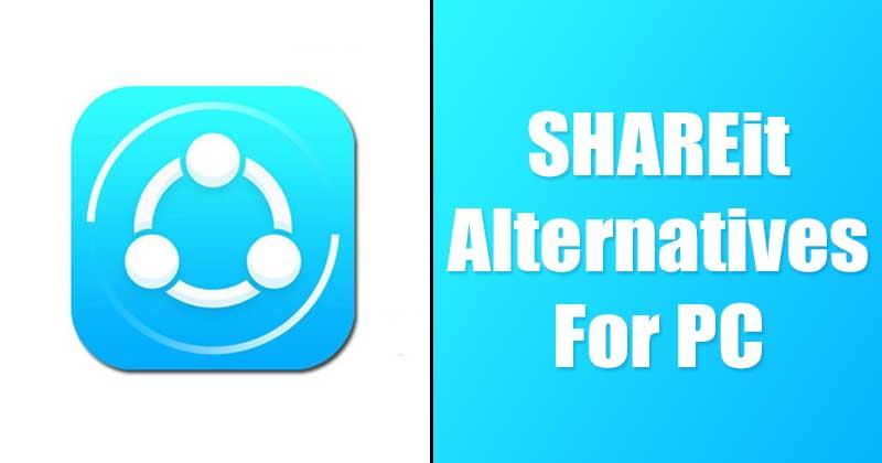 Mejores alternativas de SHAREit que debe utilizar